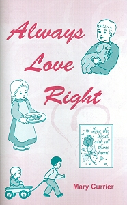 [Always Love Right (by Mary Currier)]