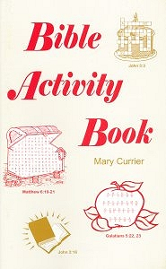[Bible Activity Book (by Mary Currier)]