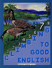 [Climbing to Good English -- Grade 7 -- Pupil's Workbook]