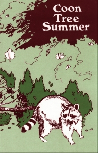 [Coon Tree Summer (by Mary M. Landis)]