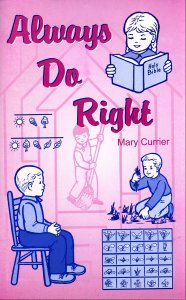 [Always Do Right (by Mary Currier)]