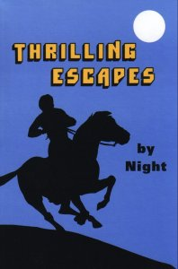 [Thrilling Escapes by Night (by Albert Lee)]