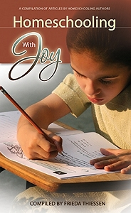 [Homeschooling With Joy (by Frieda Thiessen)]