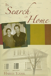 [In Search of Home (by Harvey Yoder)]