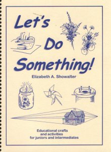 [Let's Do Something, Books 1 (by Elizabeth A. Showalter)]