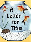 [A Letter for Titus]