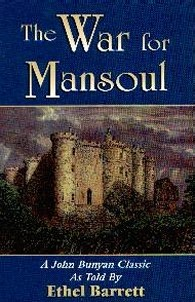 [The War for Mansoul (by Ethel Barrett)]