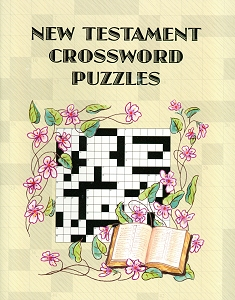 [New Testament Crossword Puzzles (by Mrs. John G. Weaver)]