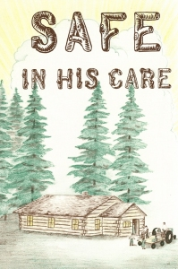 [Safe in His Care (by Lily A. Bear)]