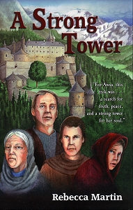 [A Strong Tower (by Rebecca Martin)]