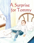 [A Surprise for Tommy]