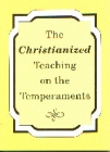 [The Christianized Teaching on the Temperaments]