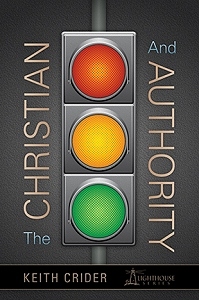 [The Christian and Authority (by Keith Crider)]