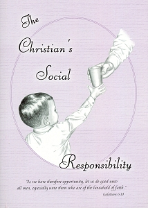 [The Christian's Social Responsibility (by Isaac D Martin)]