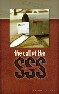 [The Call of the SSS (by Lyle Hostetler)]