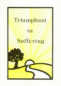 [Triumphant in Suffering (by Merle Ruth)]