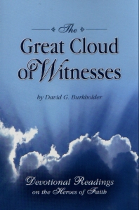 [The Great Cloud of Witnesses (by David G. Burkholder)]